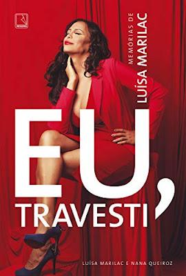 Livro online Eu, travesti: Memórias de Luísa Marilac eBook