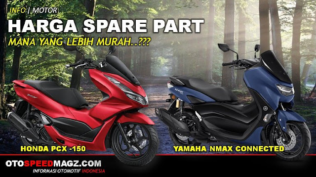 harga-sparepart-yamaha-nmax-vs-honda-pcx