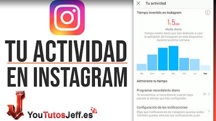 Mirar tu Actividad en Instagram - Trucos Instagram
