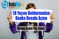 18 yaş altında banka hesabı nasıl açılır