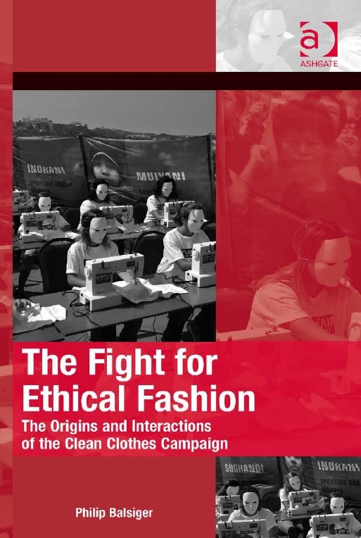 The Fight for Ethical Fashion: The Origins and Interactions of the Clean Clothes Campaign Pdf