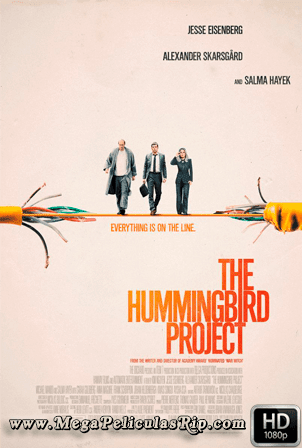 The Hummingbird Project [1080p] [Latino-Ingles] [MEGA]