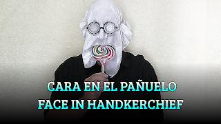 Cara en el pañuelo, CHAPEAUGRAPHY, Face in handkerchief