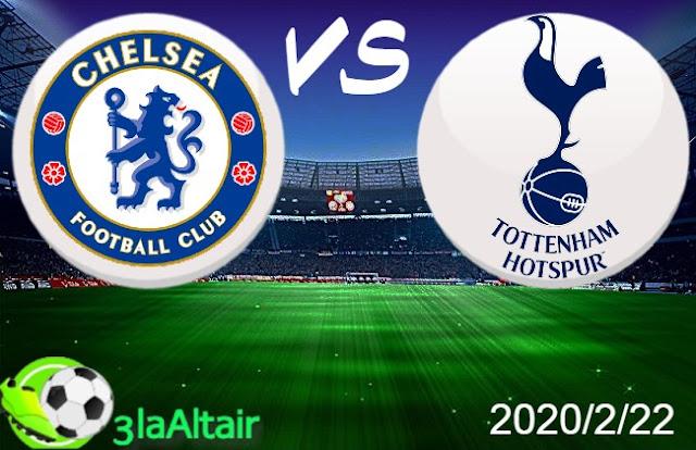 موعد مباراة تشيلسي وتوتنهام بث مباشر بتاريخ 22-02-2020 الدوري الانجليزي