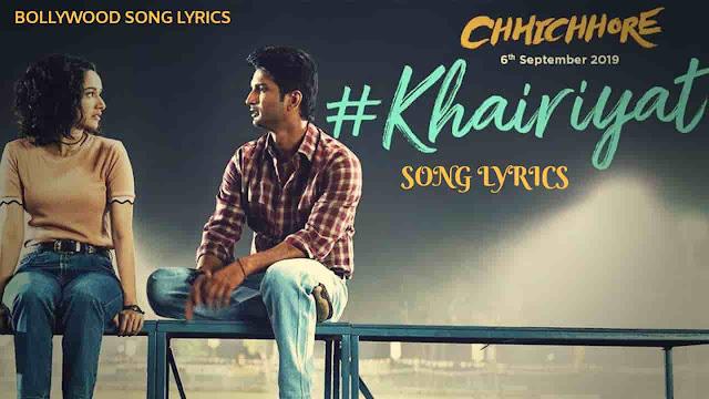 Khairiyat Lyrics (Chhichhore) - Arijit Singh