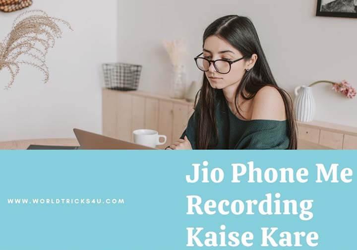 Jio Phone Me Voice Call Recording Kaise Kare In Hindi
