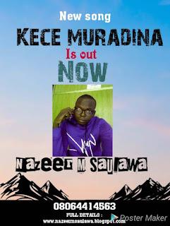 Nazeer M Saulawa Kece Muradina