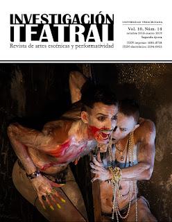 Revista Investigación Teatral, Vol. 10, Núm. 14 (octubre 2018 - marzo 2019)
