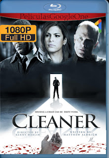 Cleaner [2007] [1080p BRrip] [Latino-Ingles] [HazroaH]