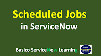 servicenow schedule job, schedule job in servicenow