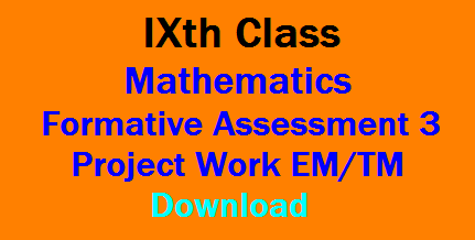 IXth Class Formative Assessment-3 Mathematics Important Project Works for English and Telugu Medium Download /2019/12/IXth-Class-FA-3-Mathematics-Important-Project-Works-for-English-and-Telugu-Medium-Download.html