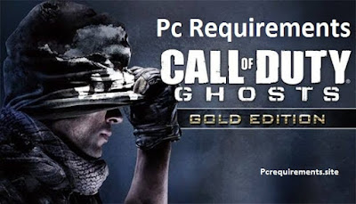 [Latest] Call Of Duty Ghosts Pc Requirements