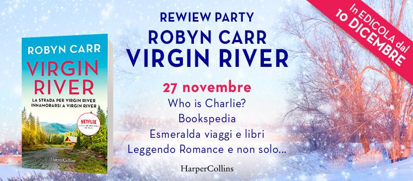 Virgin River torna in edicola e sullo schermo - Recensione di Innamorarsi a Virgin River di Robyn Carr