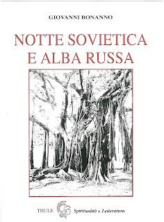 """Recuperi/17 - """"Giovanni Bonanno, """"Notte sovietica e alba russa"""" Spiritualità & Letteratura, n. 71"""""""