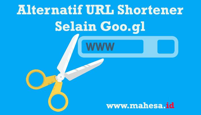 URL Shortener Terbaik Selain Goo.gl