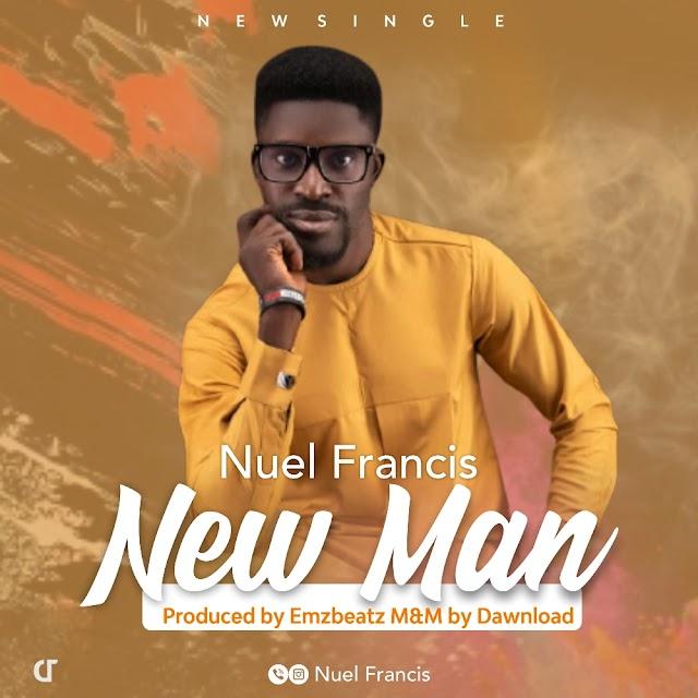 New Man - Nuel Francis