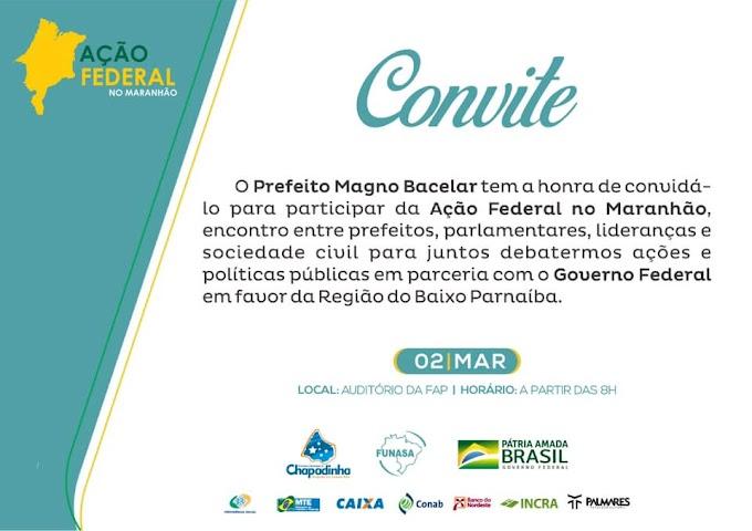 CHAPADINHA SEDIARÁ AÇÃO FEDERAL NO MARANHÃO NESTA SEGUNDA (02)