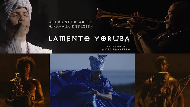 Alexander Abreu y Havana D'Primera - ¨Lamento Yoruba¨ - Videoclip - Director: Asiel Babastro. Portal Del Vídeo Clip Cubano