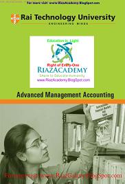 ADVANCED MANAGEMENT ACCOUNTING BY RAI TECHNOLOGY UNIVERSITY