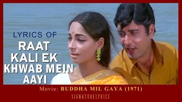 Raat Kali Ek Khwab Mein Aayi Lyrics - Buddha Mil Gaya - Kishore Kumar