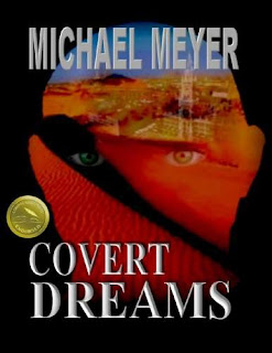 Covert Dreams - an international suspense thriller - book promotion service Michael Meyer