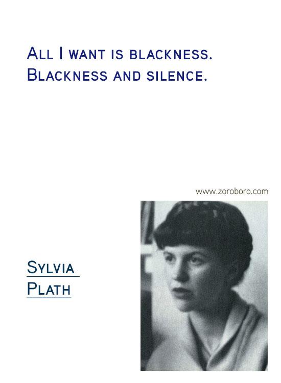 Sylvia Plath Quotes. Sylvia Plath Books, Sylvia Plath Life Quotes, Ecstasy Quotes, Sylvia Plath Happiness Quotes, Depression-Silence Quotes, Sylvia Plath Poems. Sylvia Plath (Author of The Bell Jar)