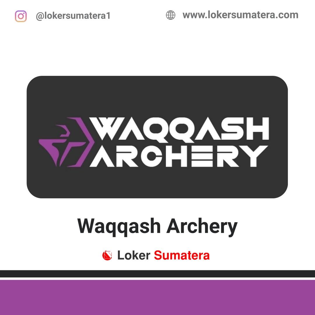 Lowongan Kerja Pekanbaru: Waqqash Archery April 2021