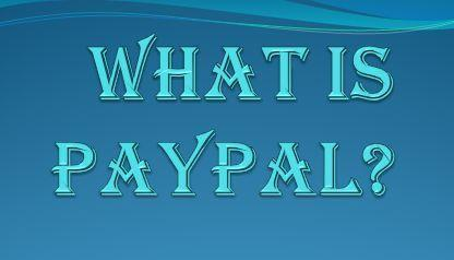 what is pay pal? how to create payPal account....paypal account kaise banaye..pay pal kya hai ..pay pal india