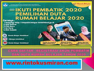 CARA DAFTAR / REGISTRASI AKUN PEMBATIK DAN DUTA RUMAH BELAJAR TAHUN 2020