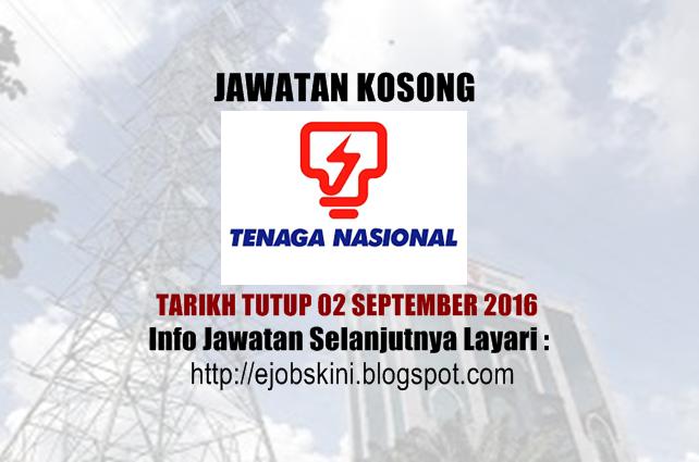 Jawatan kosong di tenaga nasional berhad september 2016