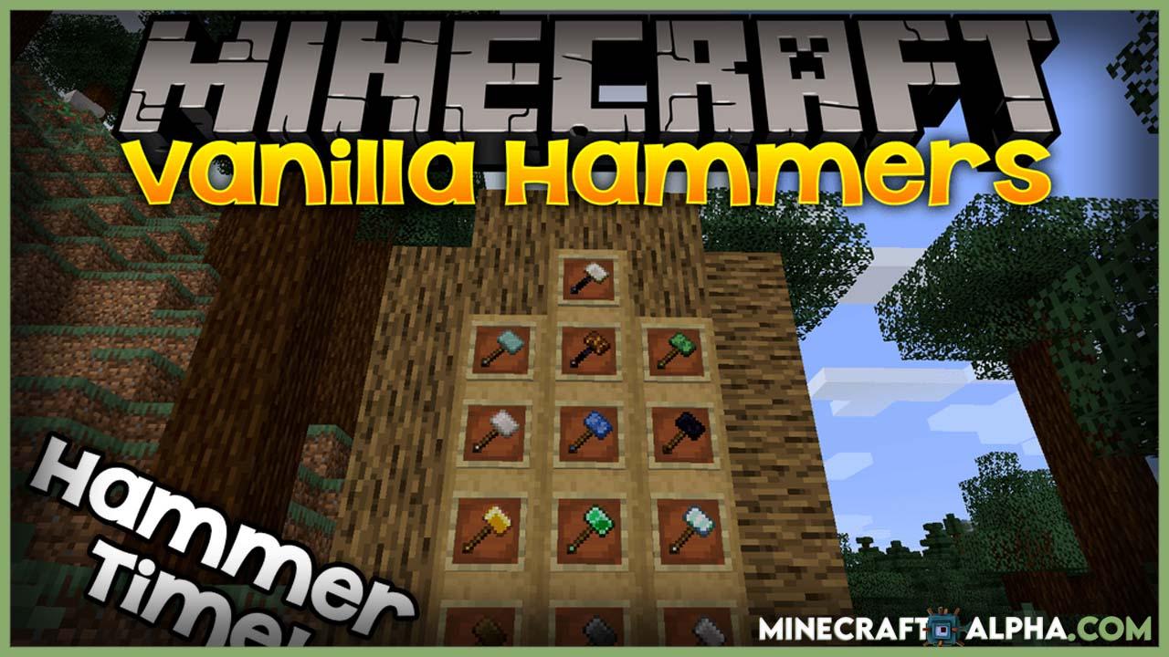 Minecraft Vanilla Hammers Mod 1.17.1 (It's Hammers Time!)
