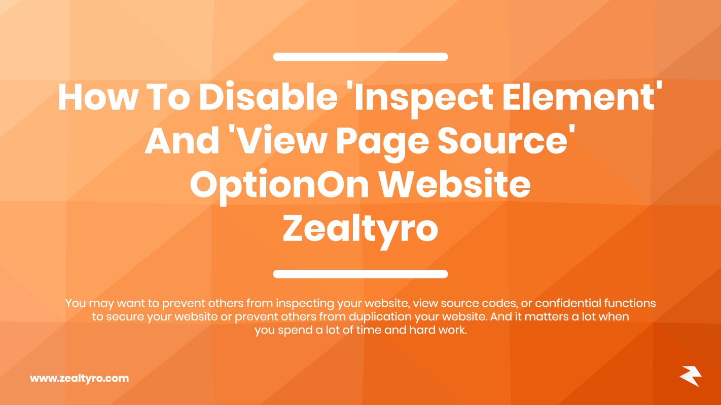 How To Disable 'Inspect Element' And 'View Page Source' Option On Website