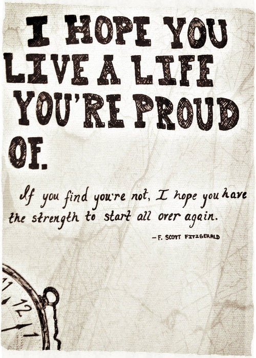 Live a Life Your Proud Of Quote from F. Scott Fitzgerald