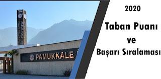 Pamukkale Üniversitesi 2020Taban Puanı ve Başarı sıralaması