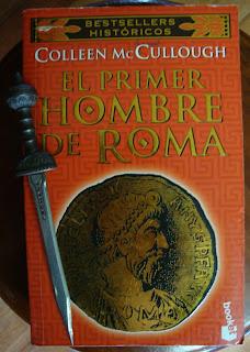 Portada del libro El primer hombre de Roma, Colleen McCullough