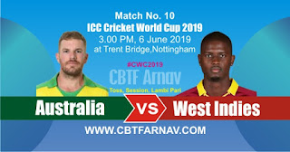 WI vs AUS 10th Match ICC CWC2019 Prediction Who Win Today