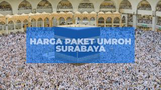 Harga paket umroh Surabaya