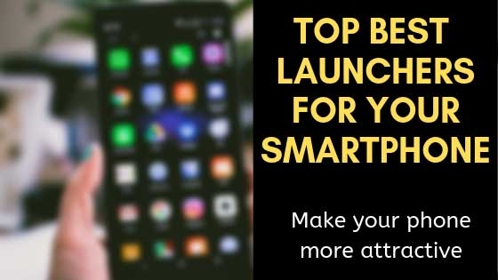 https://www.kaleemullahpro.com/2019/05/best-alternative-application-launchers-on-android.html