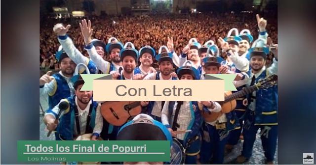 💛💙💚TODOS los finales CON LETRA🎆 de todos los popurrís de las chirigota de LOS MOLINAS