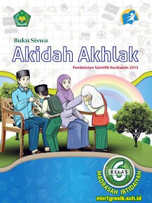 buku siswa mata pelajaran akidah akhlak kelas 6 madrasah ibtidaiyah kurikulum 2013 revisi 2016
