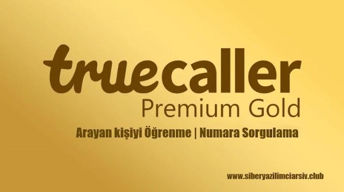 TrueCaller Gold Apk - Numara Sorgulama