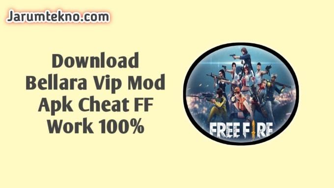 Download Bellara Vip Mod Apk Cheat FF Work 100%