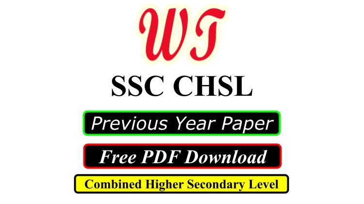 SSC CHSL Previous Years Question Paper PDF