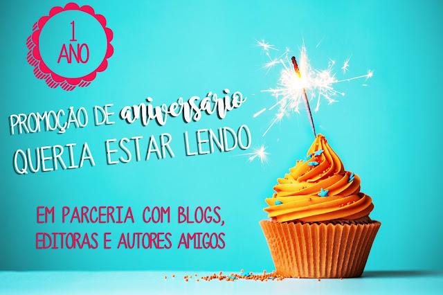 Promoção de Aniversário de 1 Ano do Queria Estar Lendo