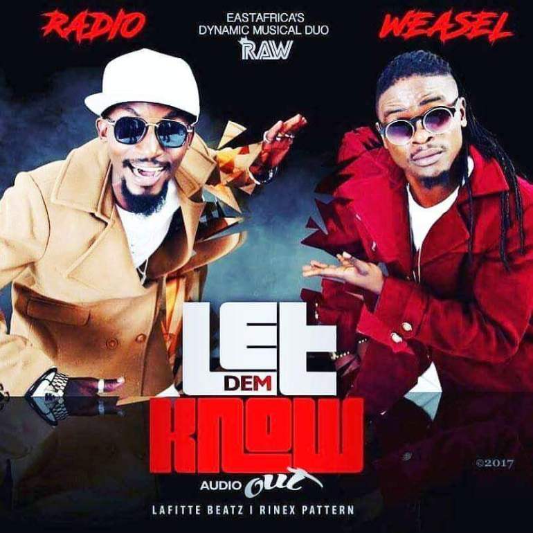 Radio & Weasel – Let Dem Know |Download Mp3