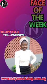 Face of the Week: Olatunji Joy Toluwanimi - Naijamedialog