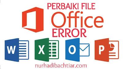 Cara mengatasi file office error