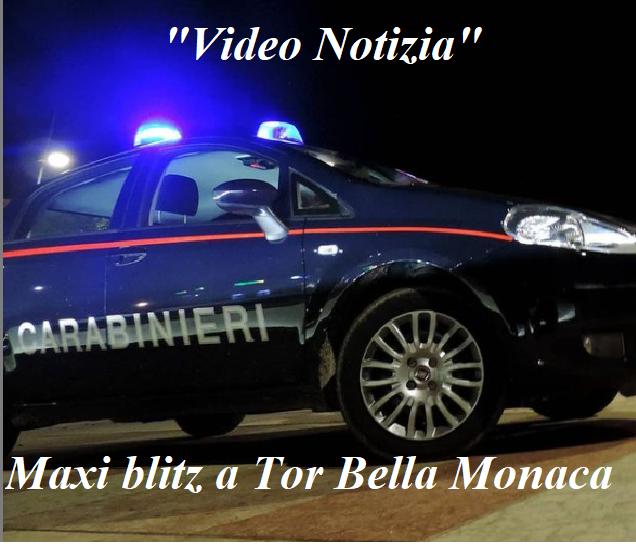 """""""Video Notizia"""": Tor Bella Monaca, è Blitz, 51 arresti"""