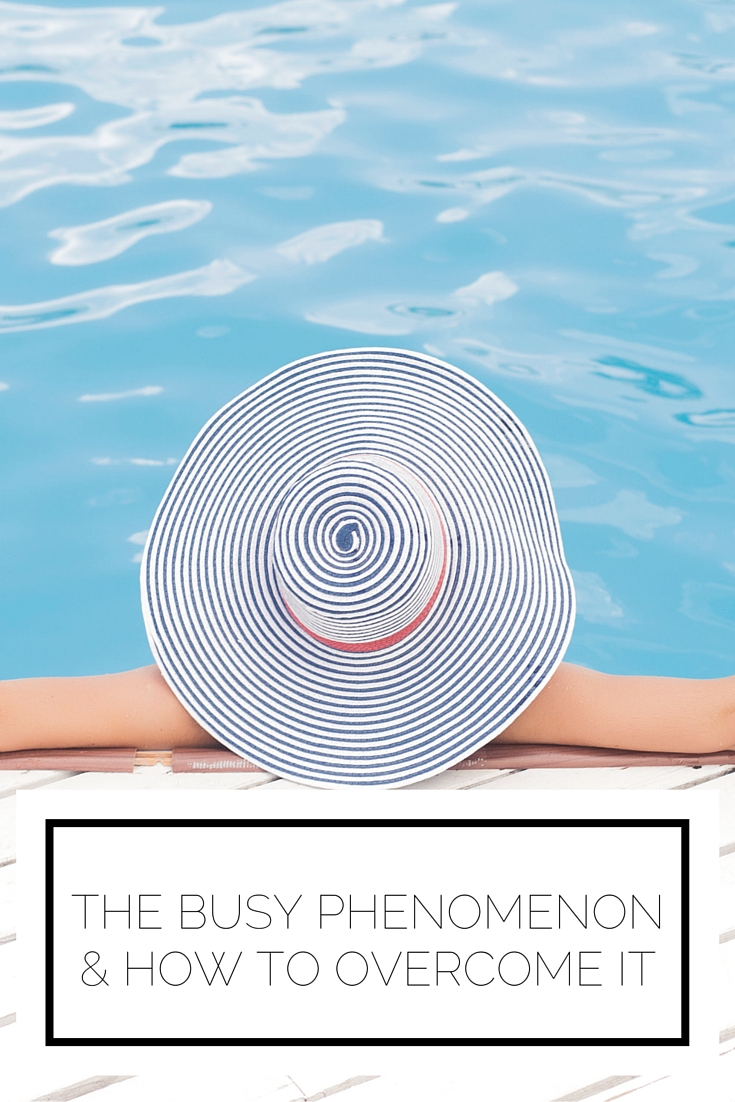 The Busy Phenomenon & How To Overcome It