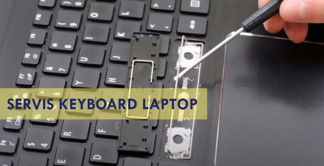 Biaya atau Tarif Servis Ganti Keyboard Laptop Murah di Pontianak